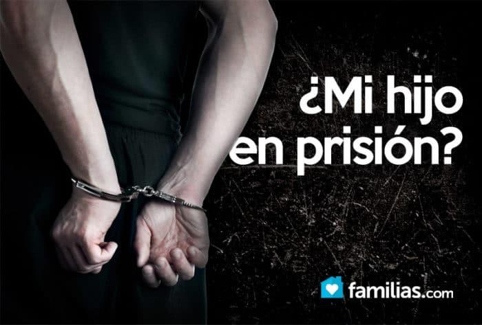 Mi Hijo En Prisión Las Cosas Que Como Familia Aprendimos De