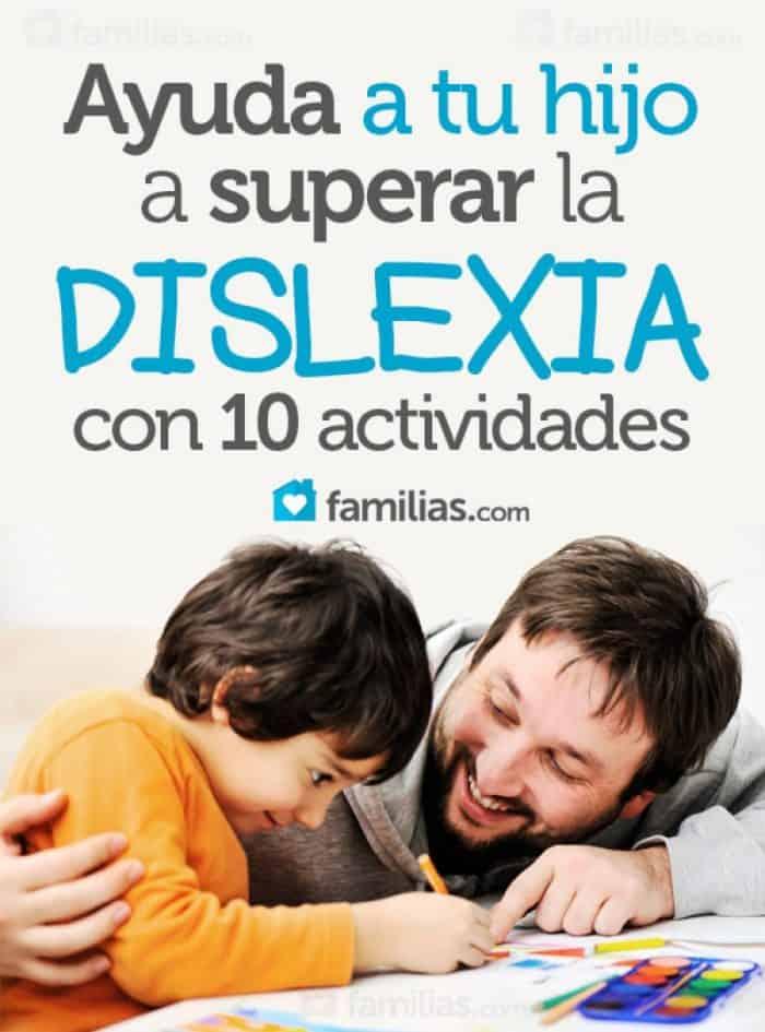 A Superar Con ActividadesFamilias 10 Ayuda Tu Dislexia Hijo La XnN80wkOP
